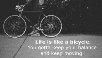 Life-needs-balance.-Keep-moving.-1024x683