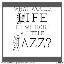 quote jazz 4