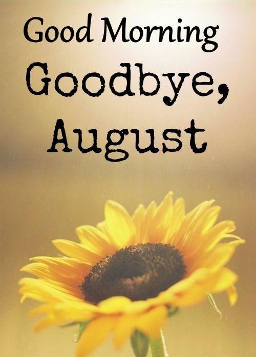 bye August