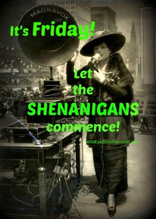 Friday shinanegans