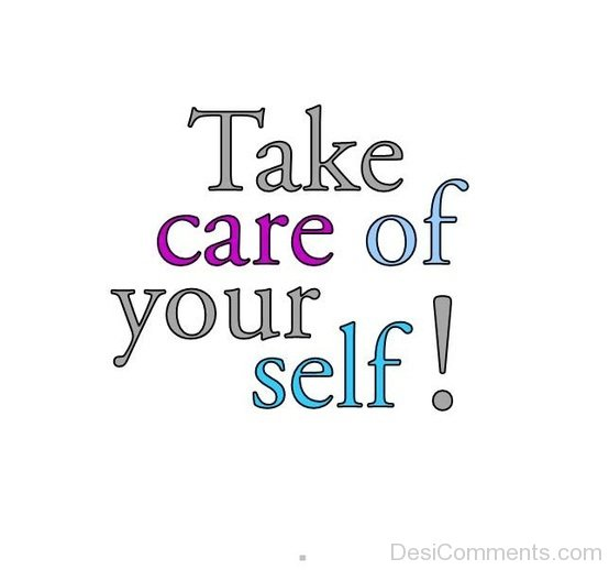 take care of yourself 3